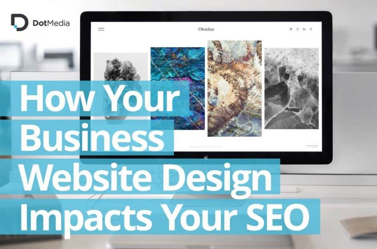 How Your Business Website-Design Impacts Your SEO