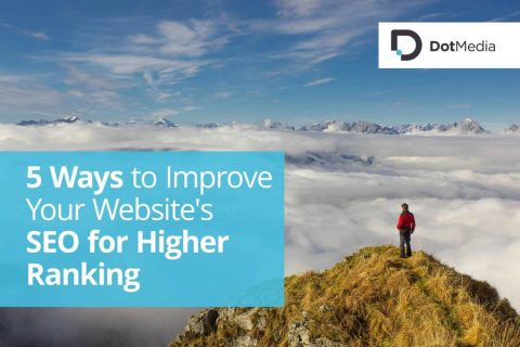 5 Ways to Improve Your Website's SEO for Higher Ranking
