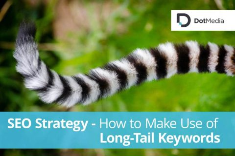 SEO Strategy How to Make Use of Long Tail Keywords