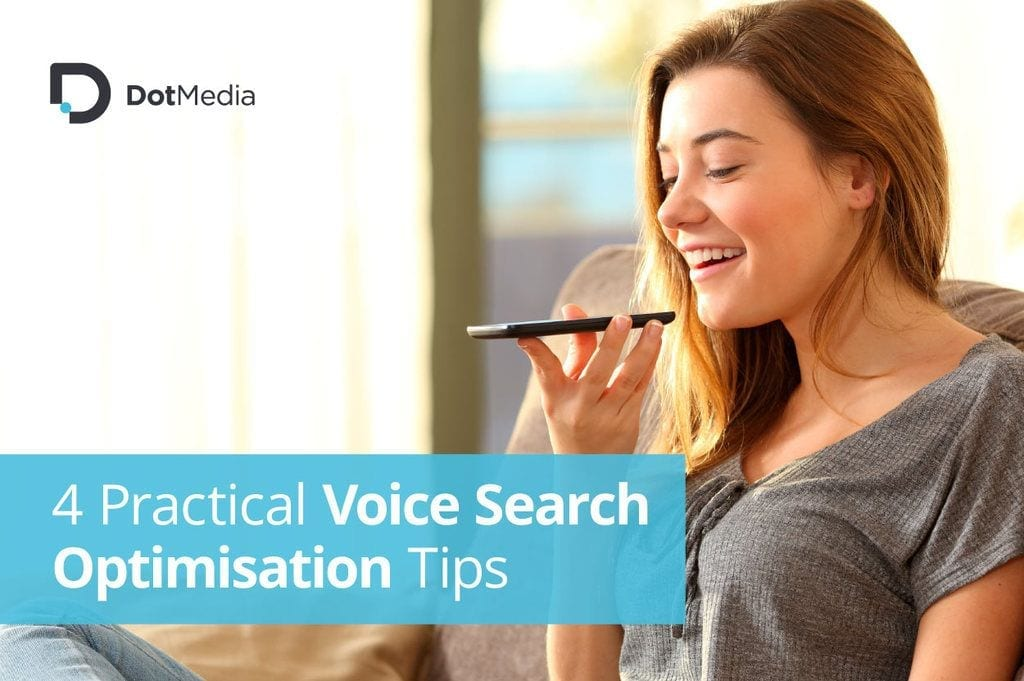 4 Practical Voice Search Optimisation Tips