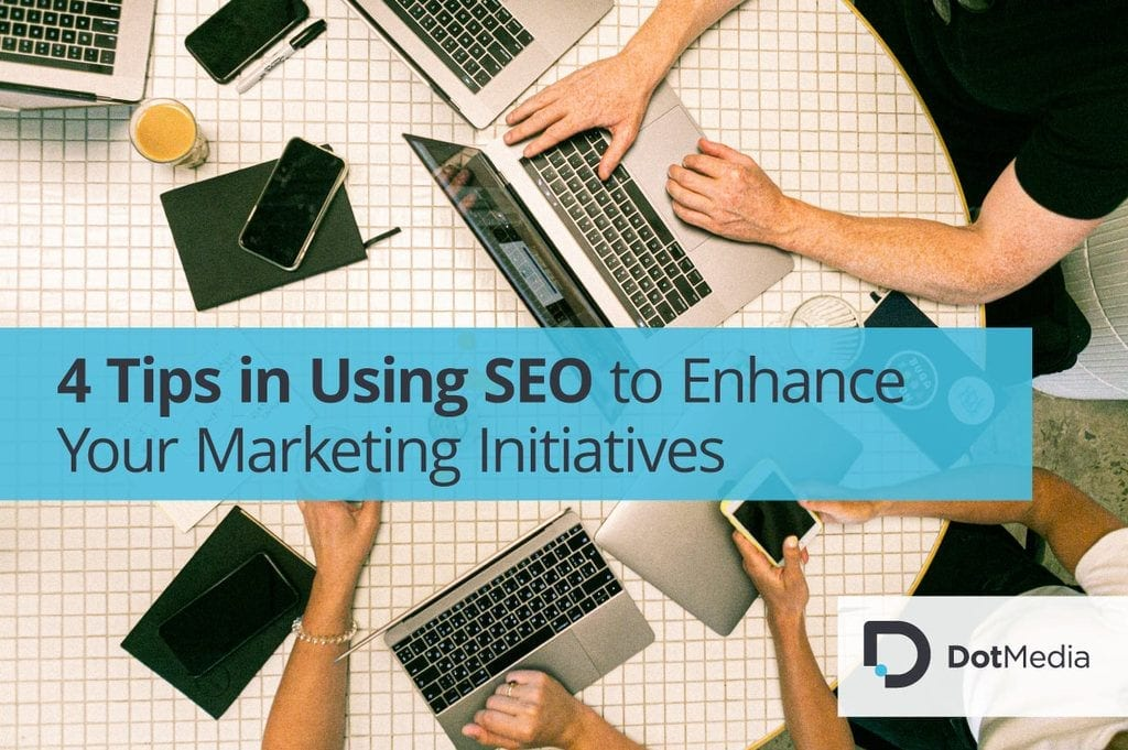 4 tips in using SEO to enhance marketing